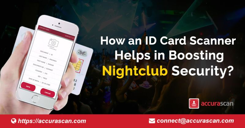 Blog | How an ID card Scanner Helps in Boosting Nightclub